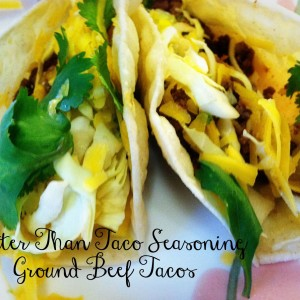 The Best Ever Ground Beef Tacos