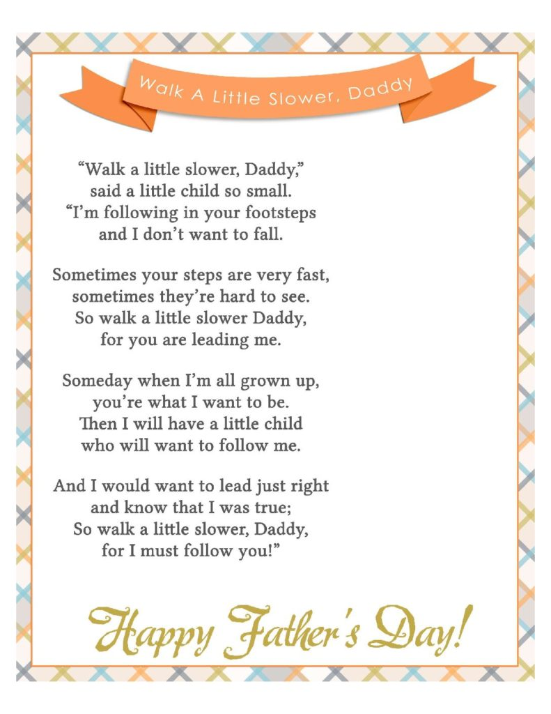 photograph about Walk With Me Daddy Poem Printable called Stroll A Tiny Slower Daddy Poem Printable No Footprint