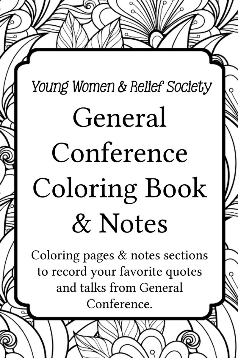 General Conference Coloring and Notes Book - Your Everyday ...
