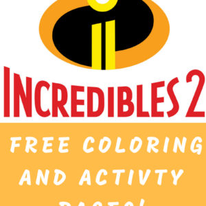 Incredibles 2 Coloring Pages & Review
